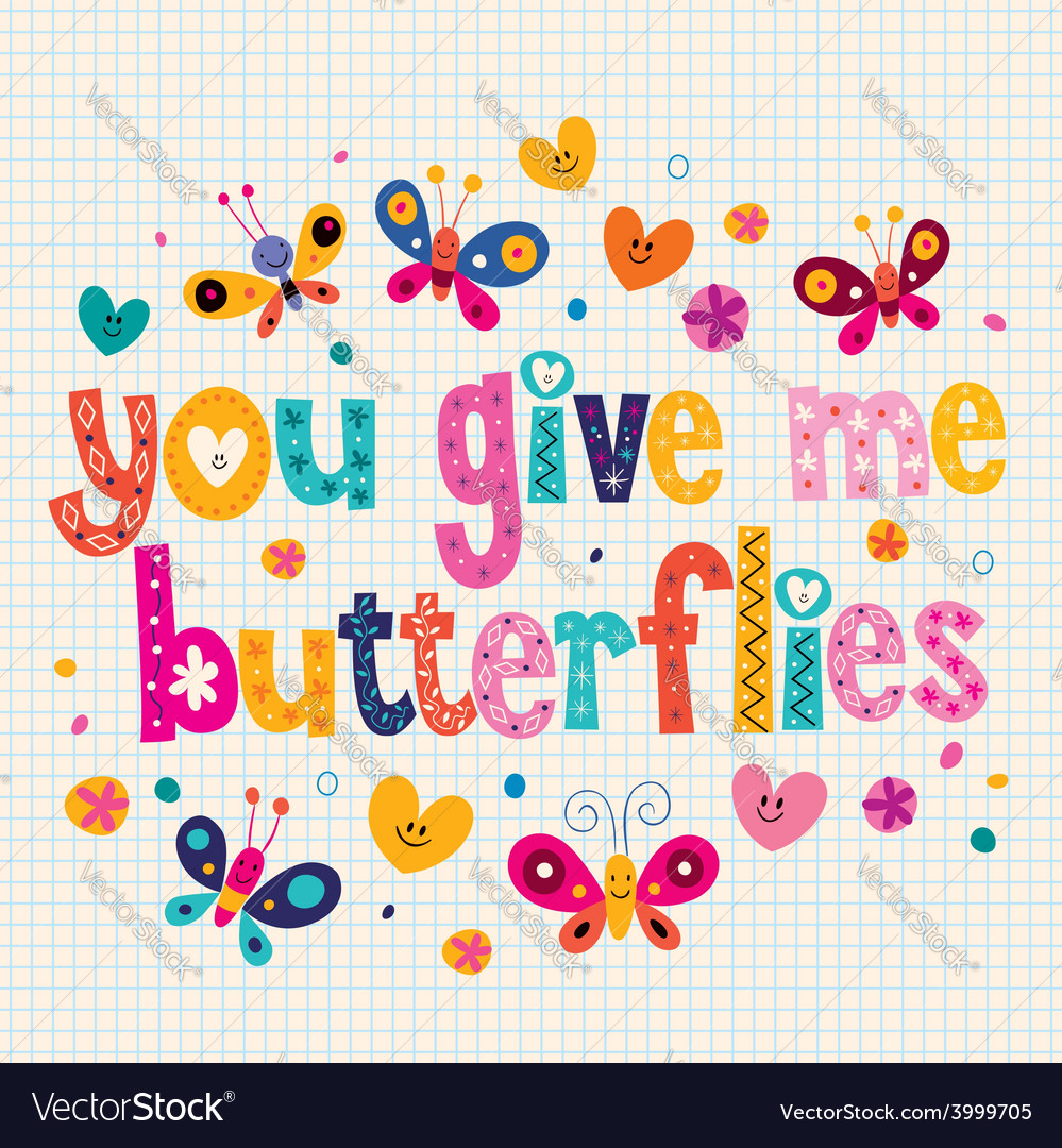 You give me butterflies card vector | Price: 1 Credit (USD $1)