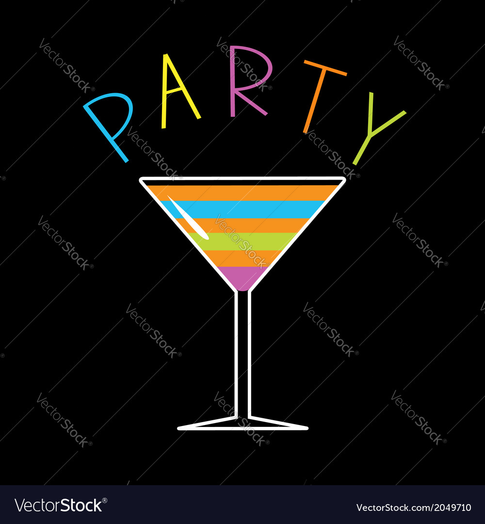 Colorful cocktail in martini glass word party card vector | Price: 1 Credit (USD $1)