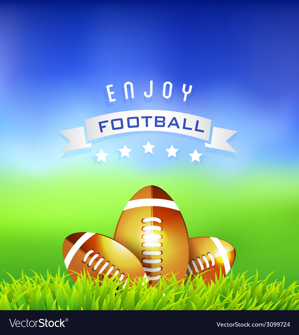 Enjoy football american time background vector | Price: 1 Credit (USD $1)