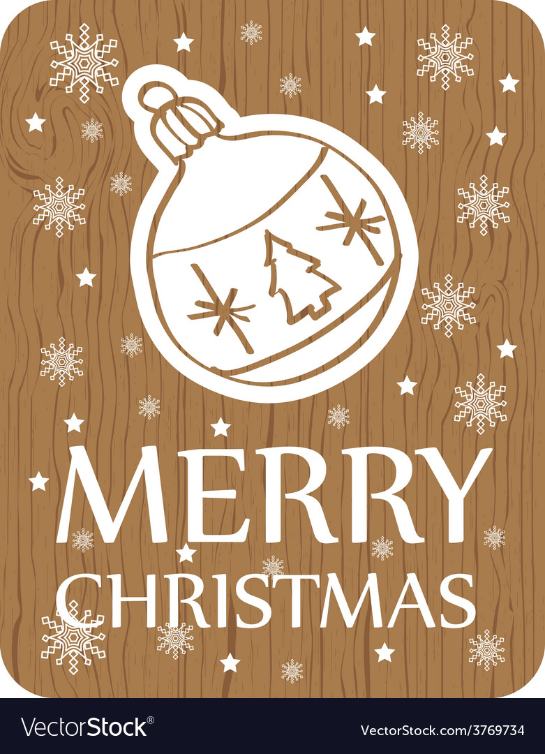 Christmas greeting card on wood background vector | Price: 1 Credit (USD $1)
