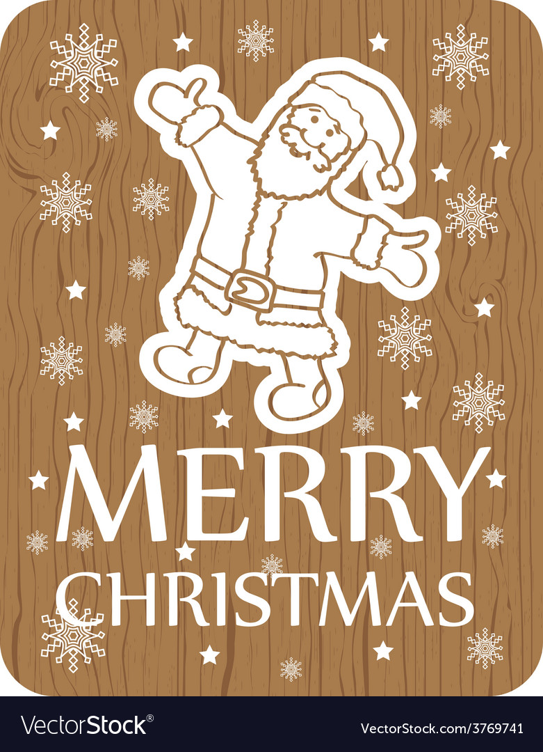 Christmas greeting card santa wood vector | Price: 1 Credit (USD $1)
