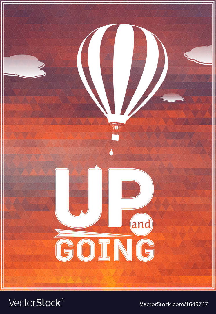 Hot air balloon in the sky typographic poster vector | Price: 1 Credit (USD $1)