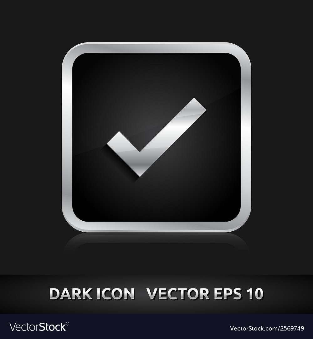 Check submit icon silver metal vector   Price: 1 Credit (USD $1)