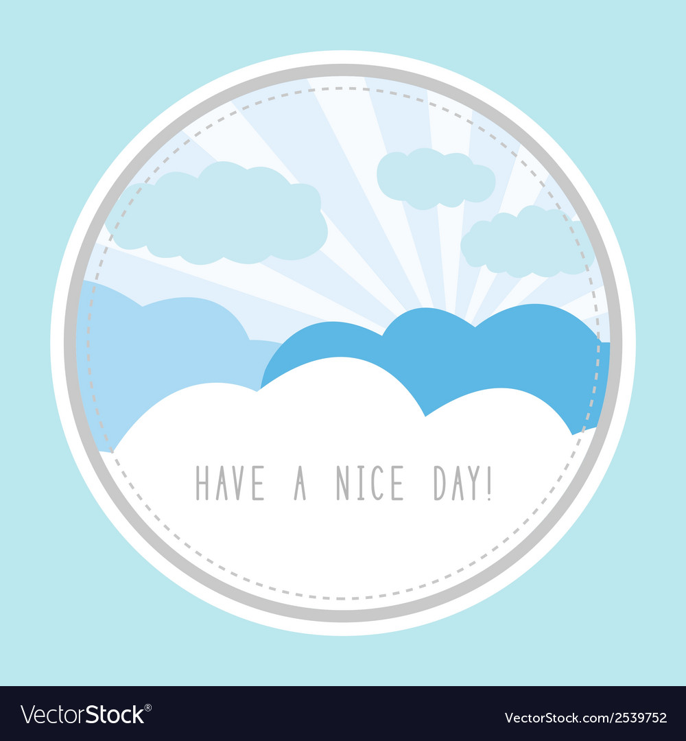 Have a nice day1 vector | Price: 1 Credit (USD $1)