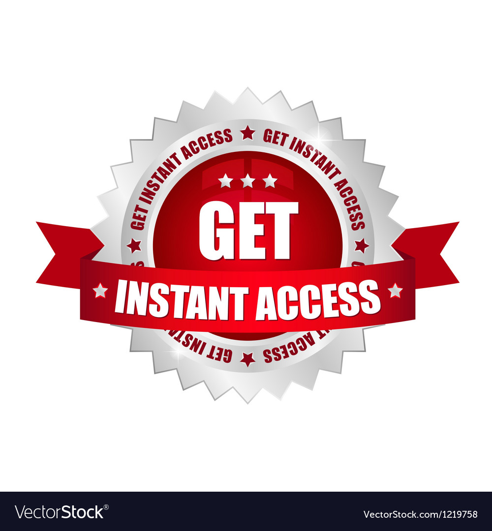 Get instant access button vector | Price: 1 Credit (USD $1)