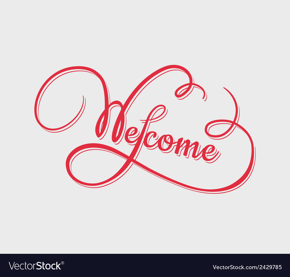 Welcome calligraphy vector | Price: 1 Credit (USD $1)