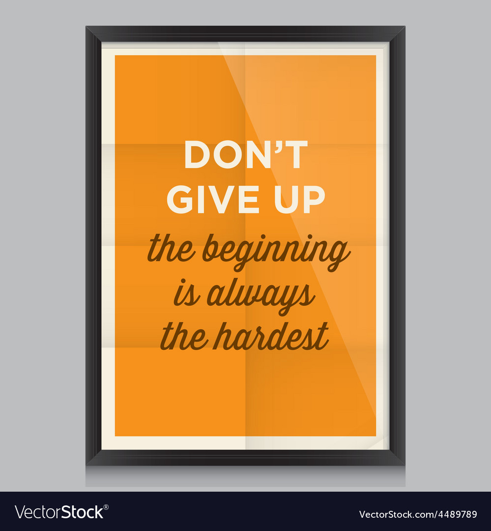Motivation quote dont give up vector | Price: 1 Credit (USD $1)