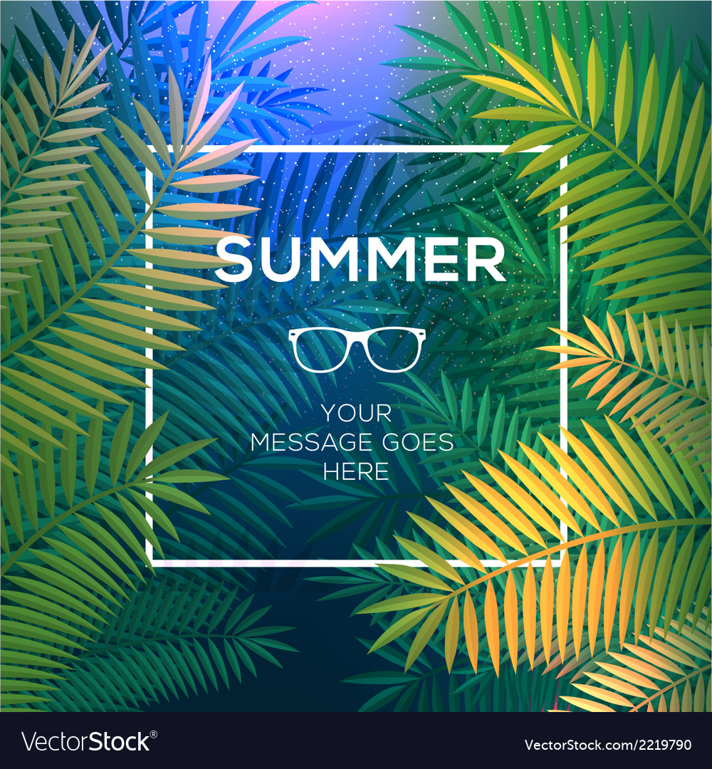 Summer tropical concept paradise with palm leaves vector | Price: 1 Credit (USD $1)