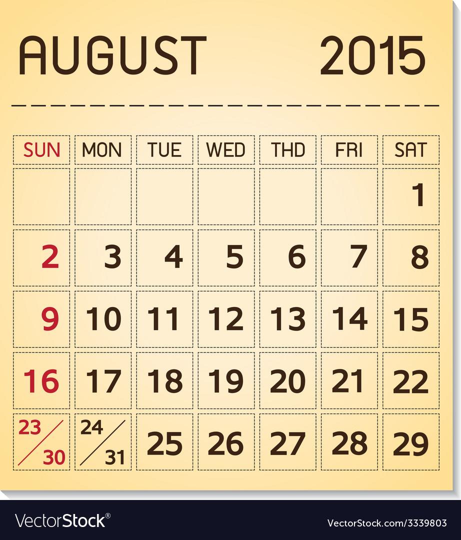Calendar 2015 08 august vector | Price: 1 Credit (USD $1)