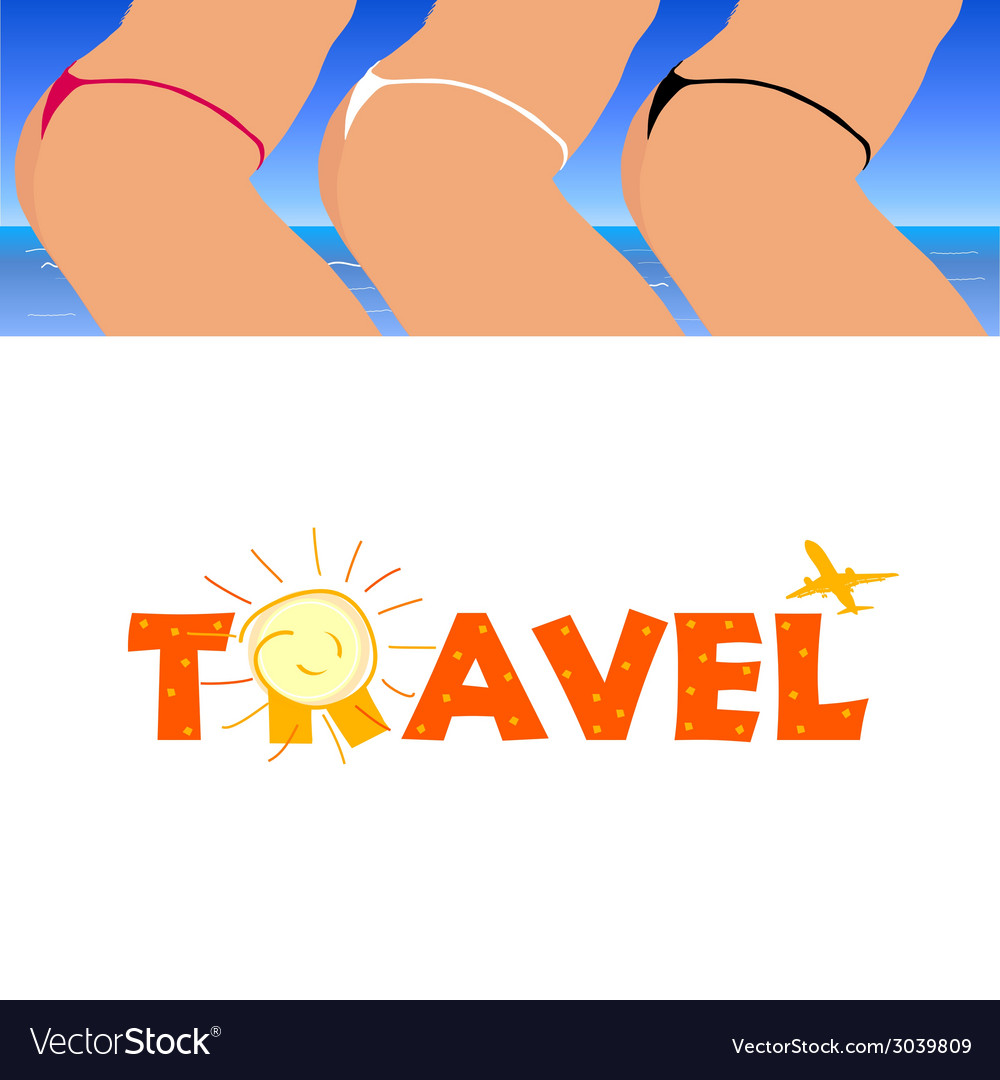 Sign of travel with woman ass vector | Price: 1 Credit (USD $1)