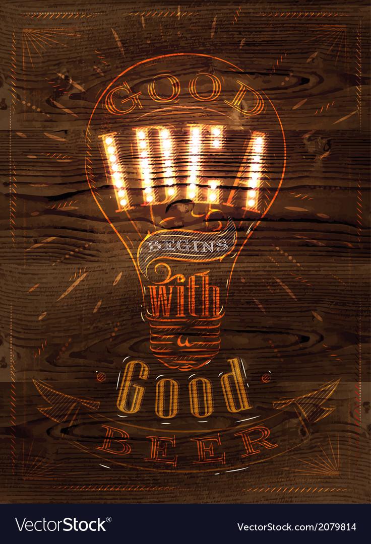 Poster good idea beer wood vector | Price: 1 Credit (USD $1)