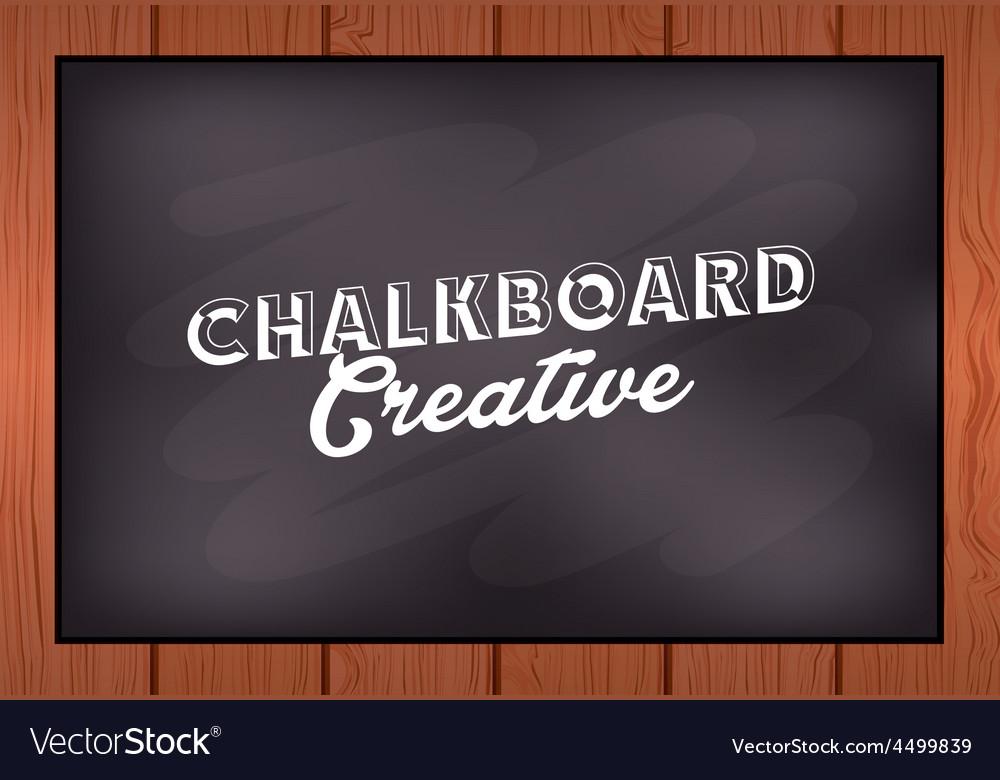Chalkboard creative vector   Price: 1 Credit (USD $1)