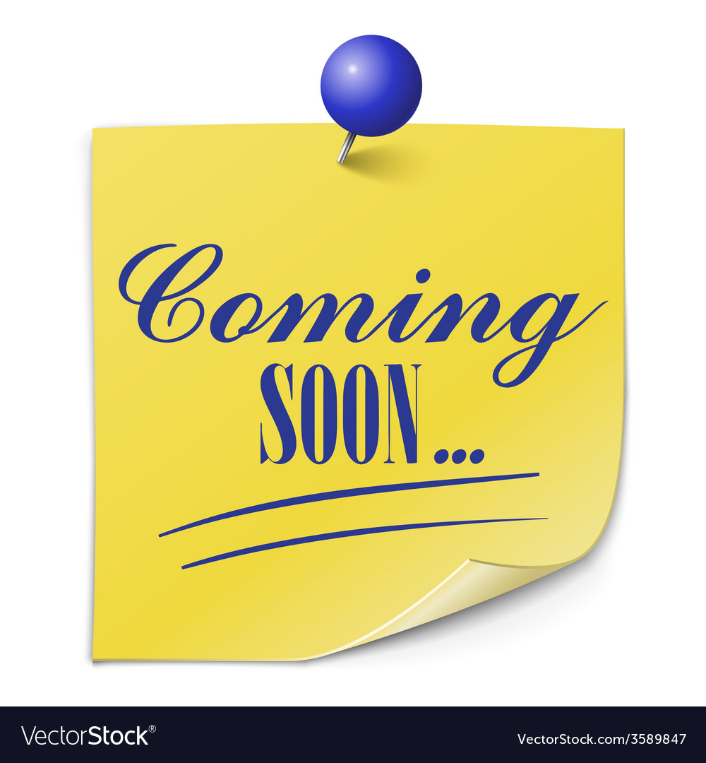 Coming soon paper message on white background vector | Price: 1 Credit (USD $1)