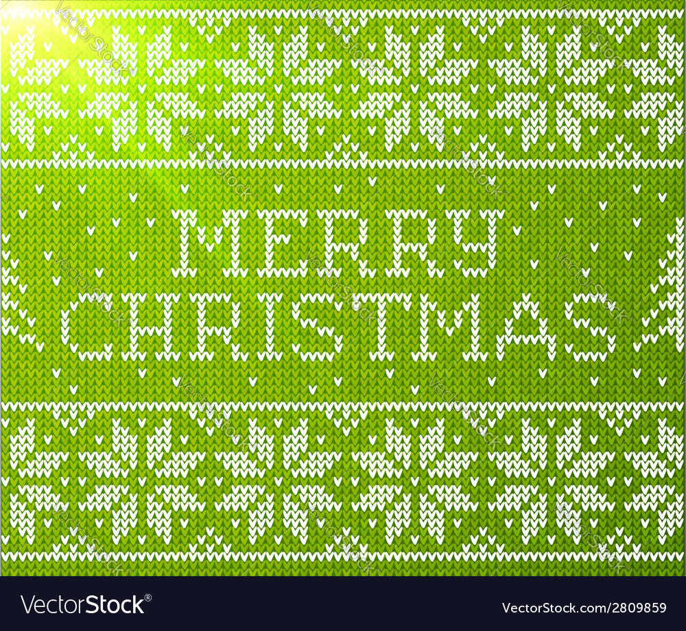 Green knitted seamless pattern with sign merry vector | Price: 1 Credit (USD $1)
