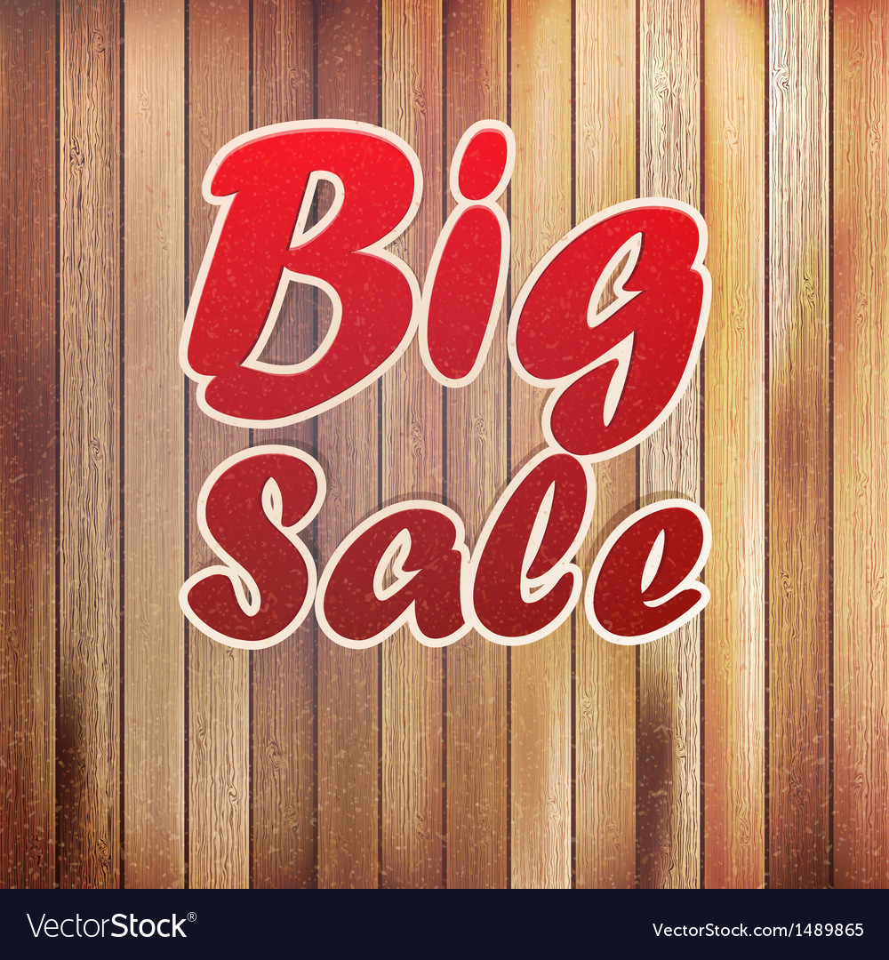 Big sale text on wooden wall vector | Price: 1 Credit (USD $1)