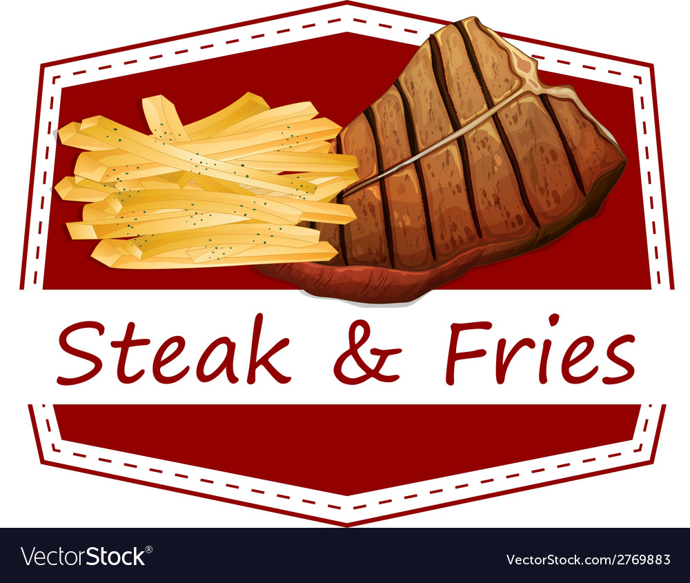 Steak and fries label vector | Price: 1 Credit (USD $1)