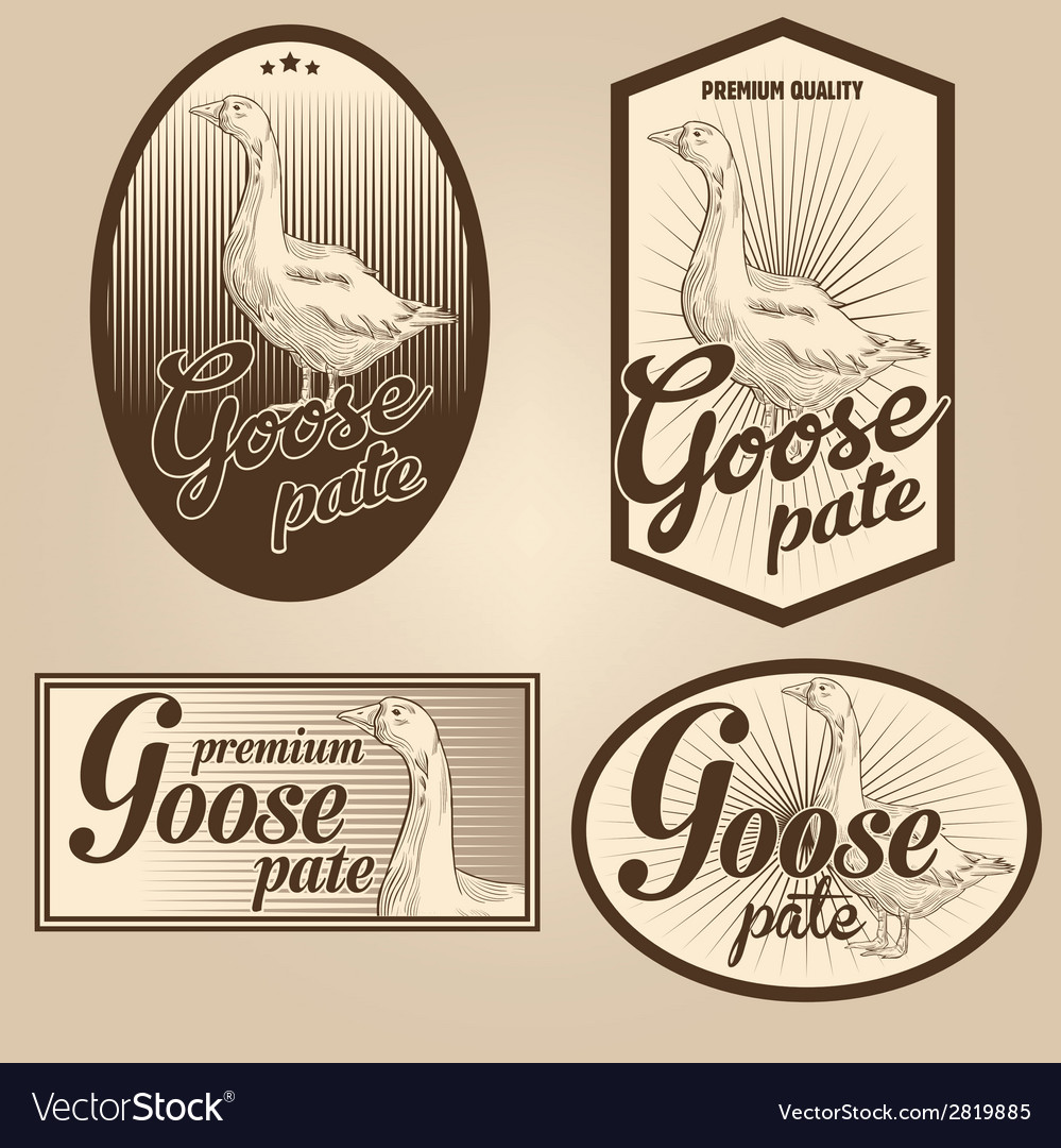 Goose pate vintage labels set vector | Price: 1 Credit (USD $1)