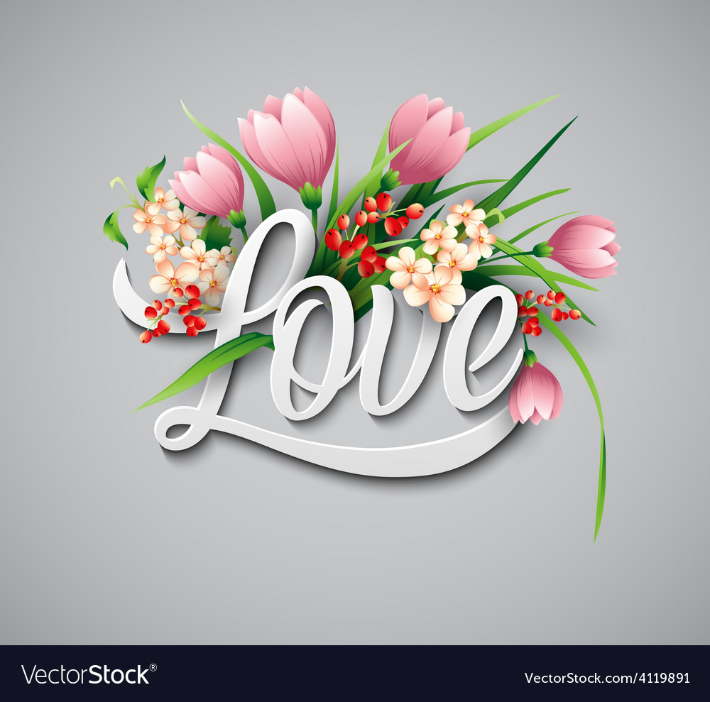 Word love with flowers vector | Price: 3 Credit (USD $3)