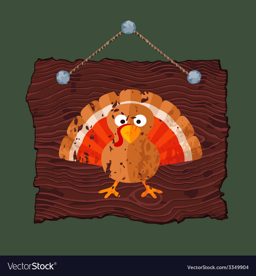 Wooden sign with turkey vector   Price: 1 Credit (USD $1)
