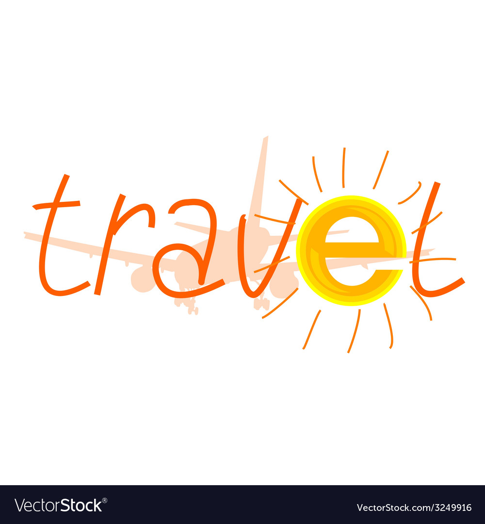 Travel sign with sun and airplane vector