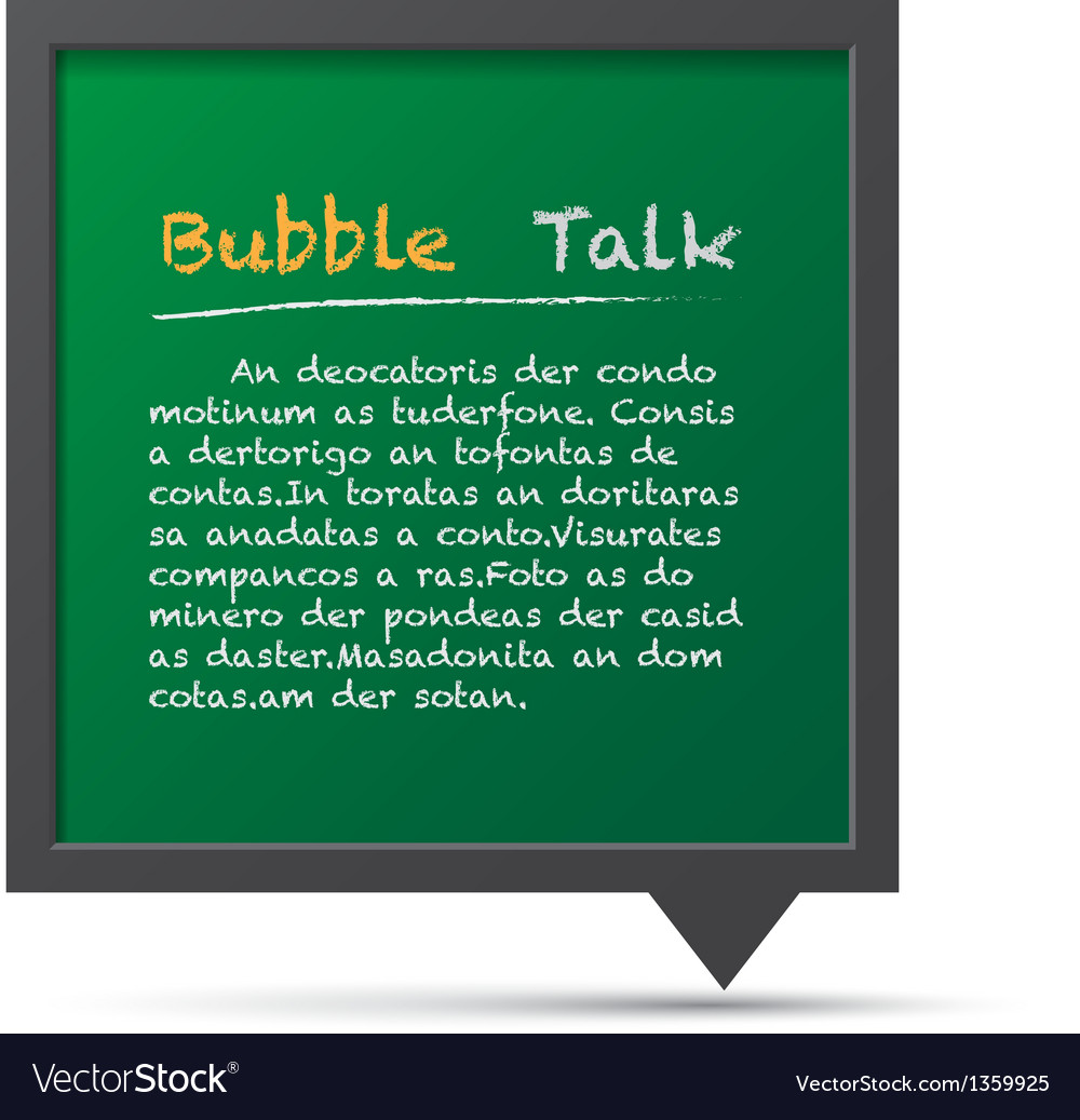 3d bubble talk blackboard vector | Price: 1 Credit (USD $1)