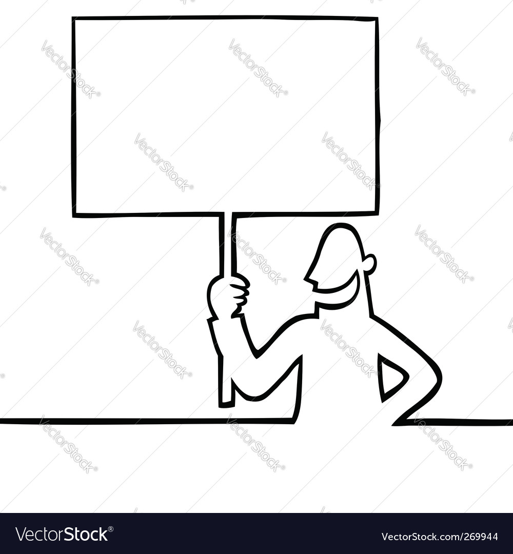Man holding a protest sign vector | Price: 1 Credit (USD $1)