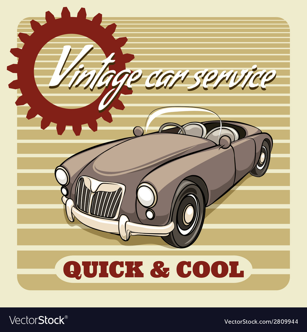 Quick and cool - vintage car service poster vector | Price: 1 Credit (USD $1)