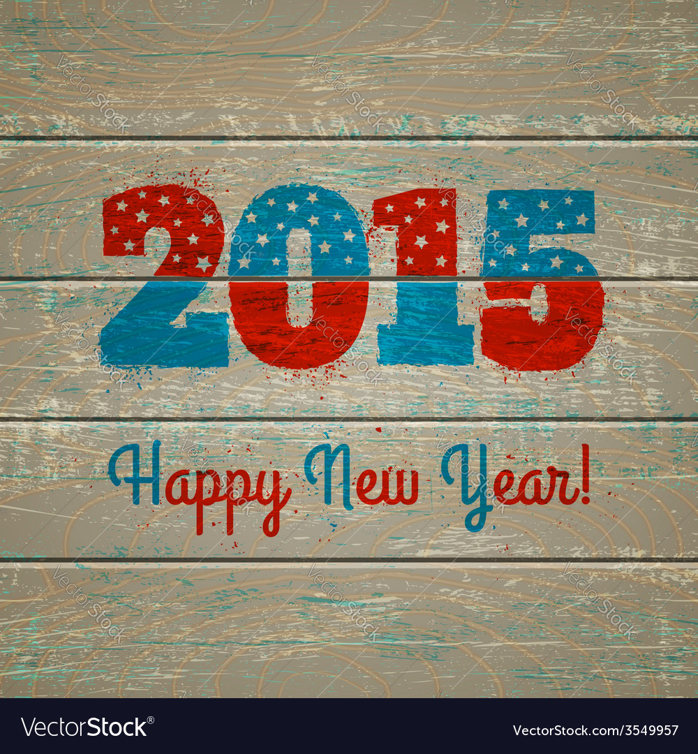 2015 on old wooden background vector | Price: 1 Credit (USD $1)