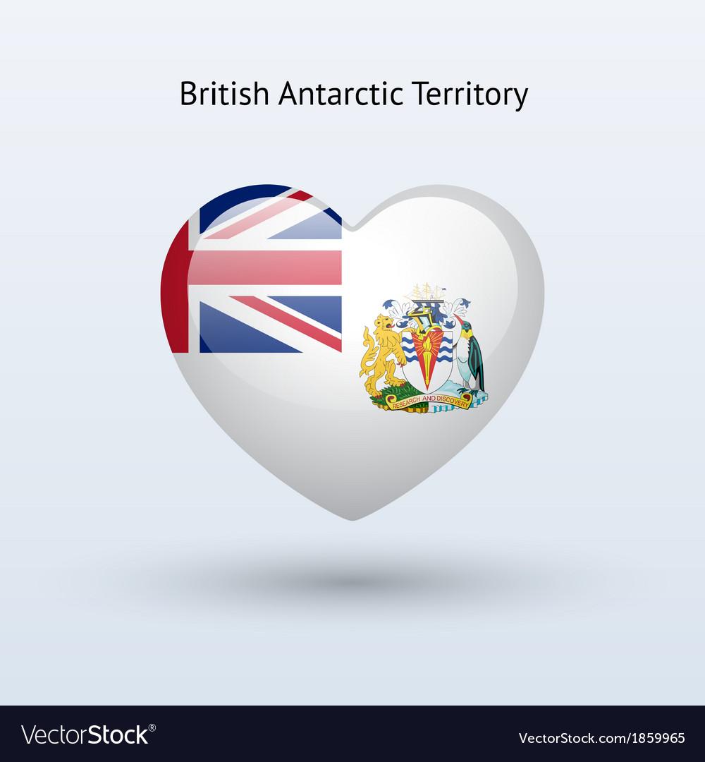 Love british antarctic territory symbol heart flag vector | Price: 1 Credit (USD $1)