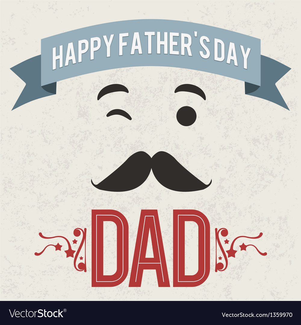 Happy fathers day dad holiday card vector | Price: 1 Credit (USD $1)