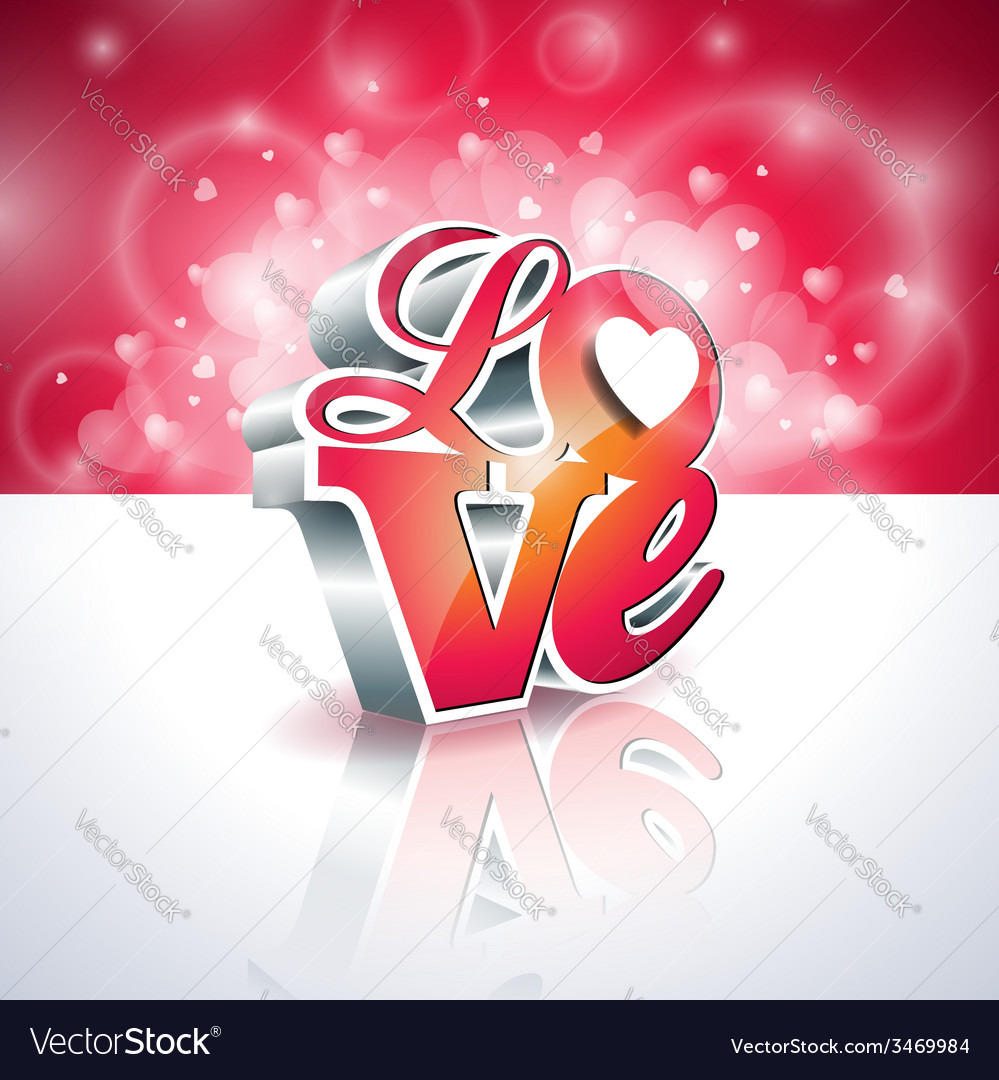 Valentines day with 3d love vector | Price: 1 Credit (USD $1)