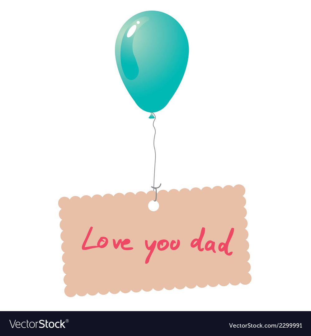 Love you dad card vector | Price: 1 Credit (USD $1)