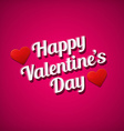 Valentines day greetings card white text over pink vector