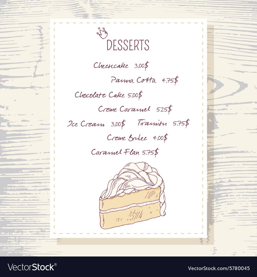 dessert menu template with sweet vanilla cake vector image. Black Bedroom Furniture Sets. Home Design Ideas