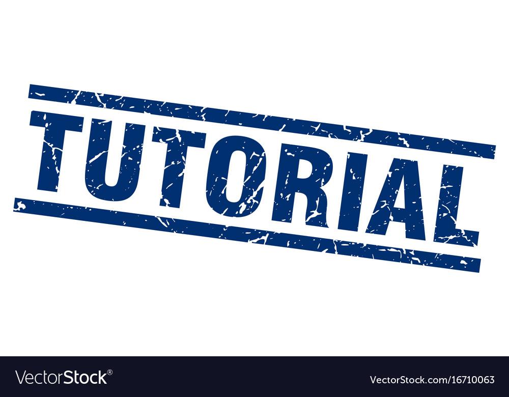 Square grunge blue tutorial stamp vector image