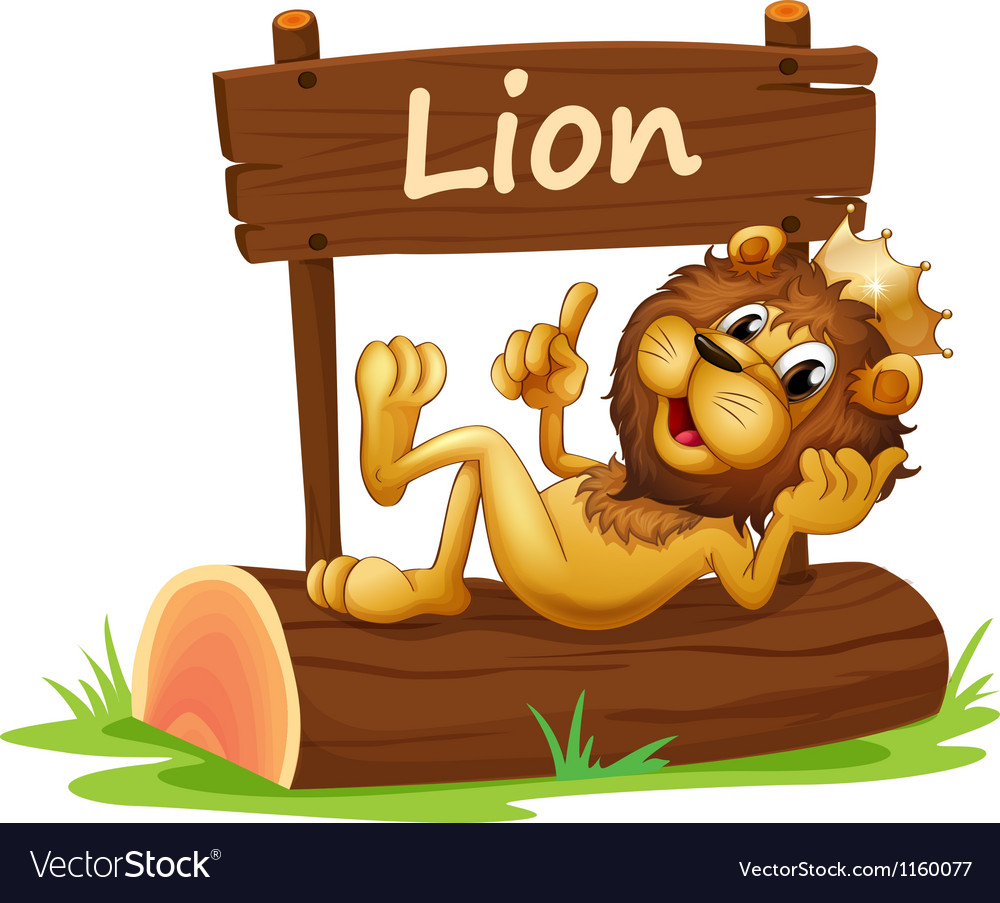 A king lion and the wooden signboard vector image