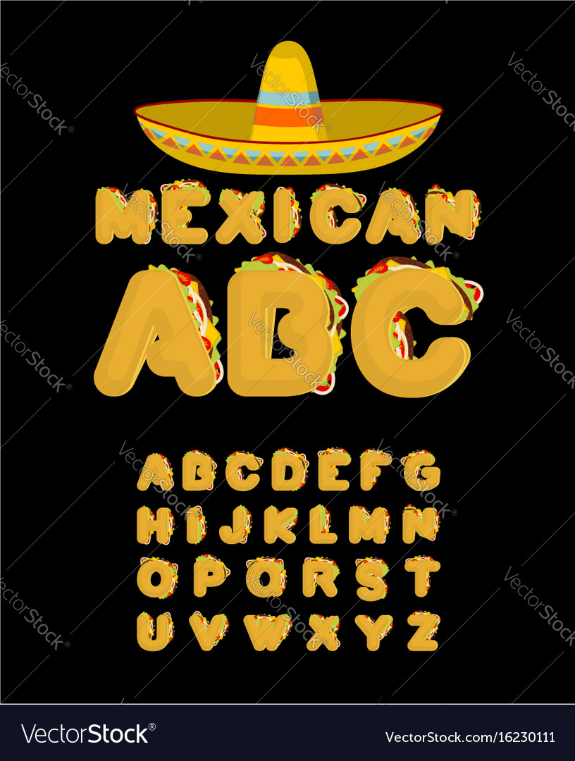 Mexican font tacos alphabet taco fast food abc vector image