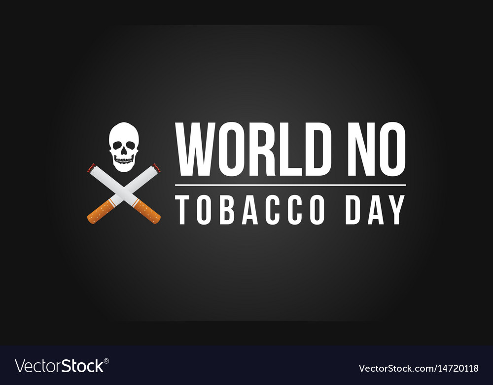 World no tobacco day with black background vector image