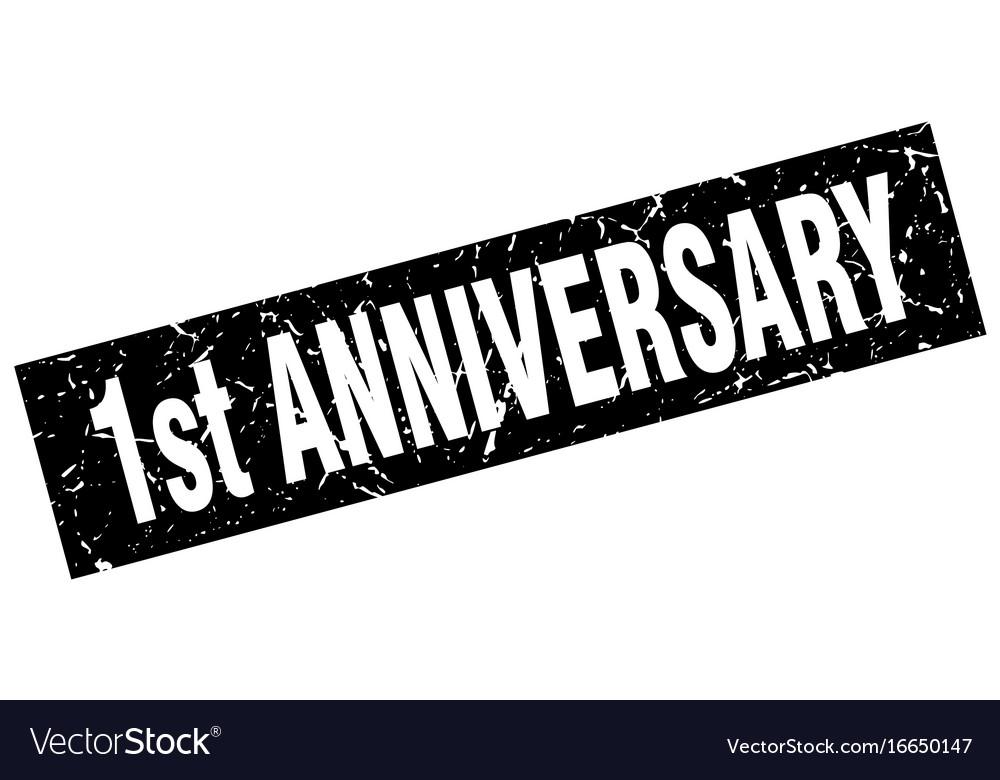 Square grunge black st anniversary stamp vector image