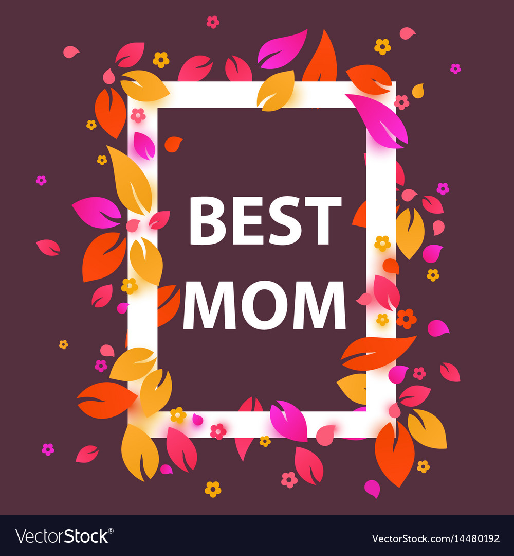 best mom flower frame mothers day banner vector image - Mothers Day Picture Frame