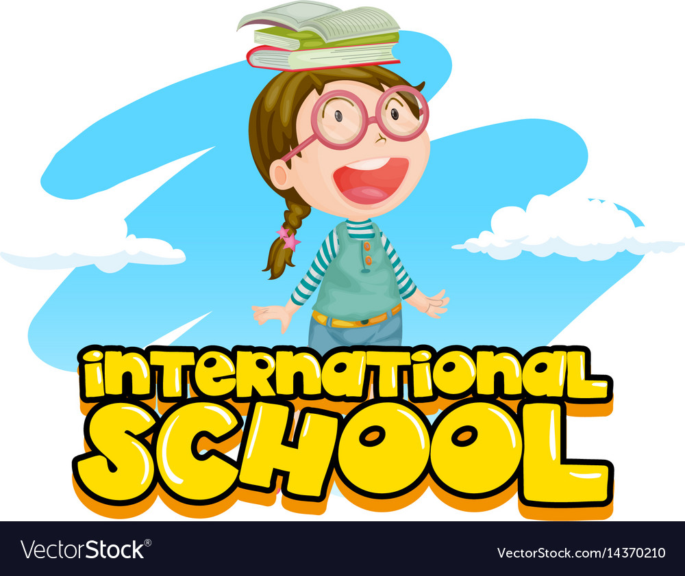 International school poster design with girl and vector image