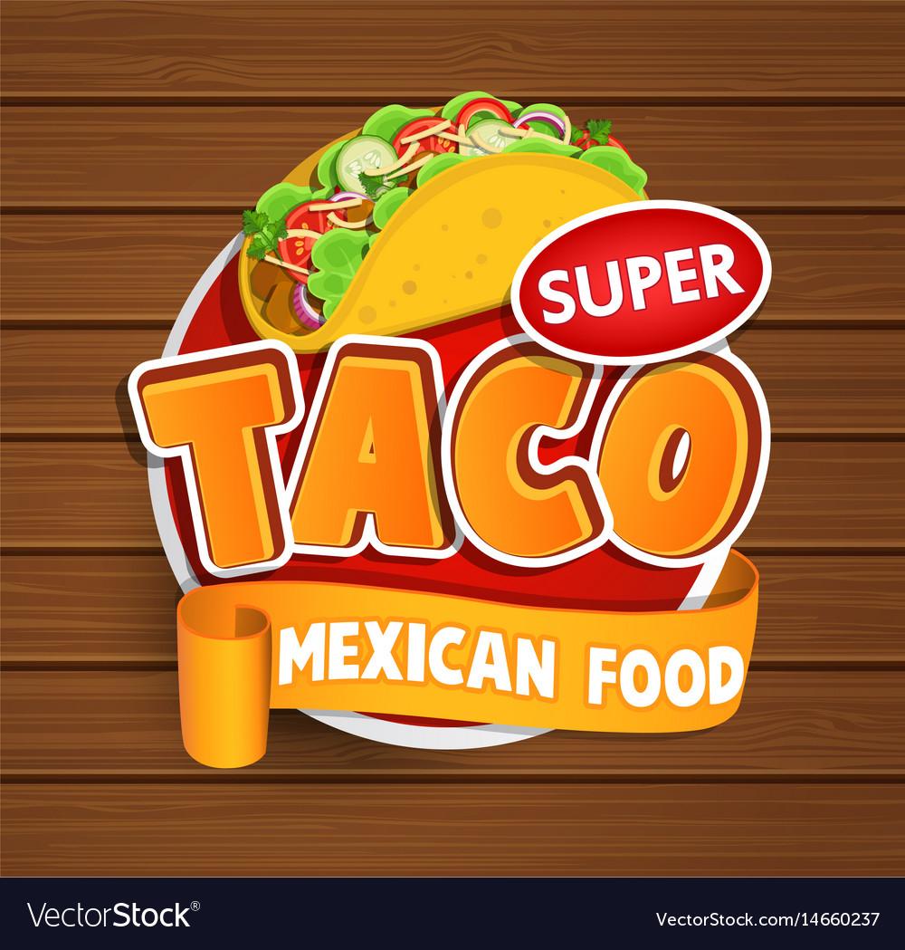 Taco label logo sticker vector image