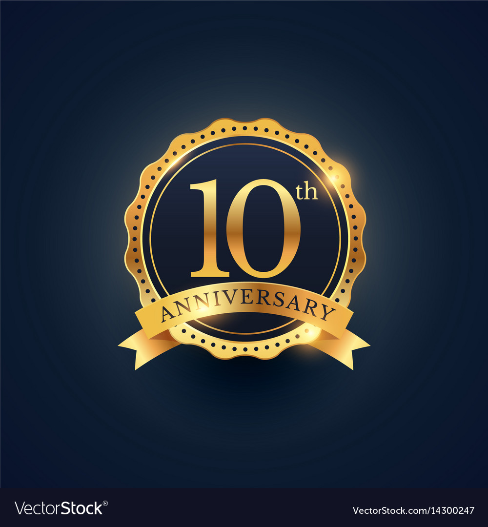 10th anniversary celebration badge label in vector image