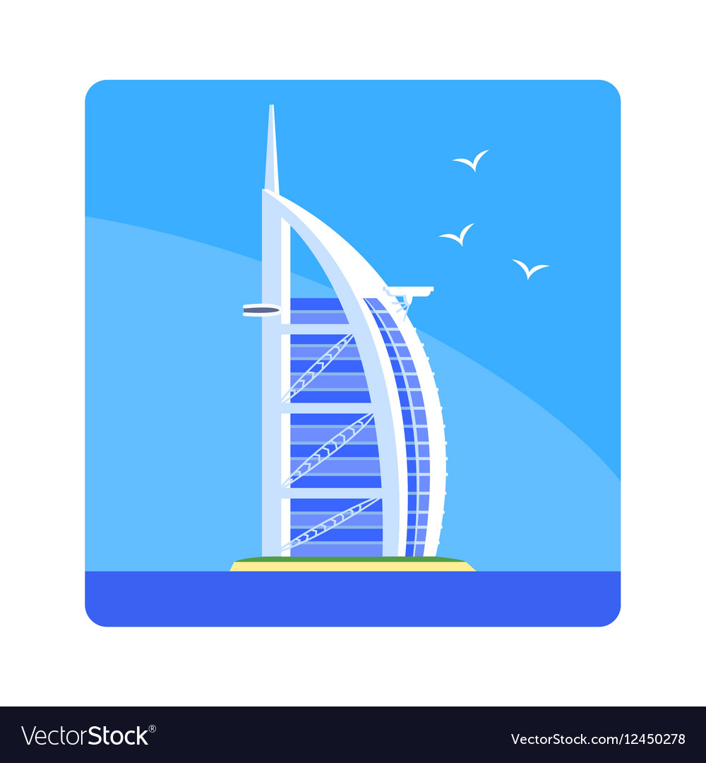 Sail Hotel Famous Touristic Attraction Of United vector image