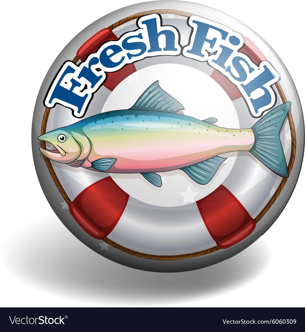 Badge of fresh fish vector image