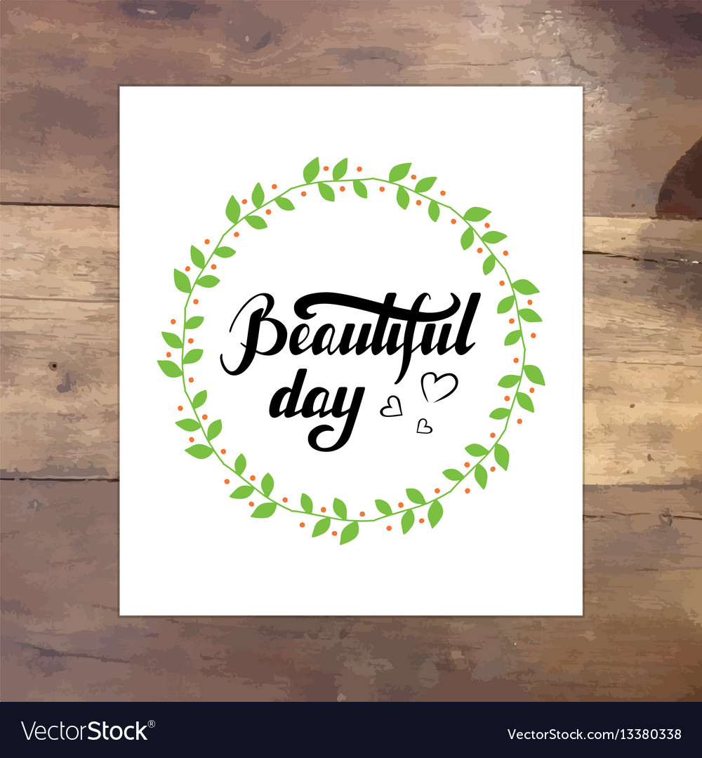 Beautiful Day Quotes Inspirational: Inspirational Quote Beautiful Day Royalty Free Vector Image