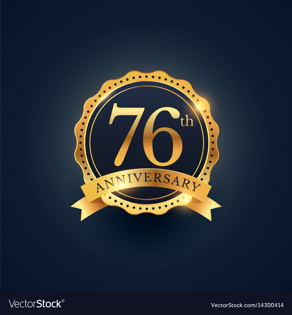 76th anniversary celebration badge label in vector image