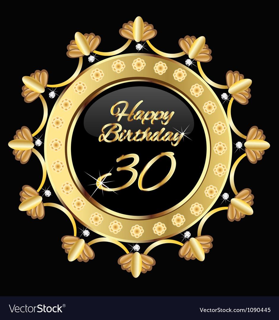 Happy 30 years birthday gold design Vector Image