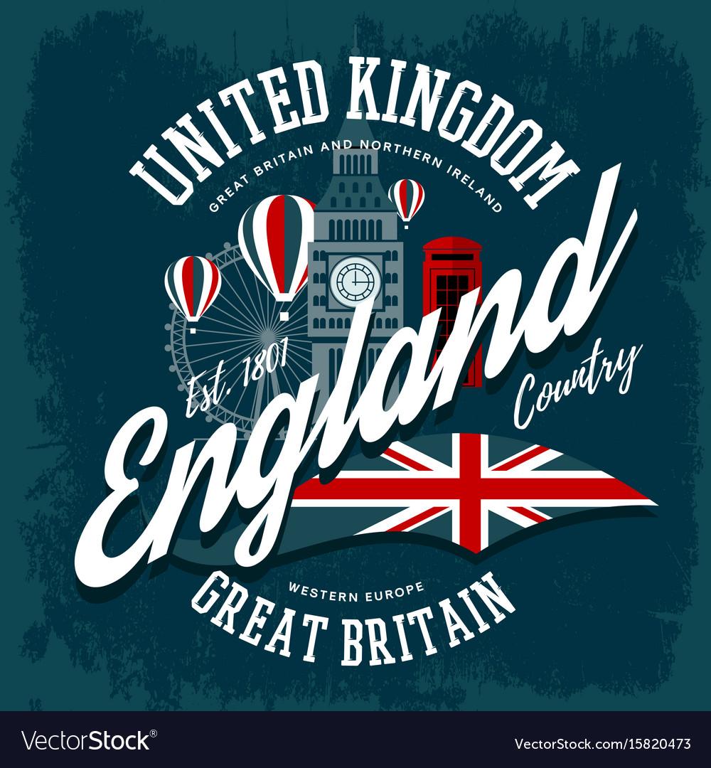 England or britain united kingdom t-shirt print vector image