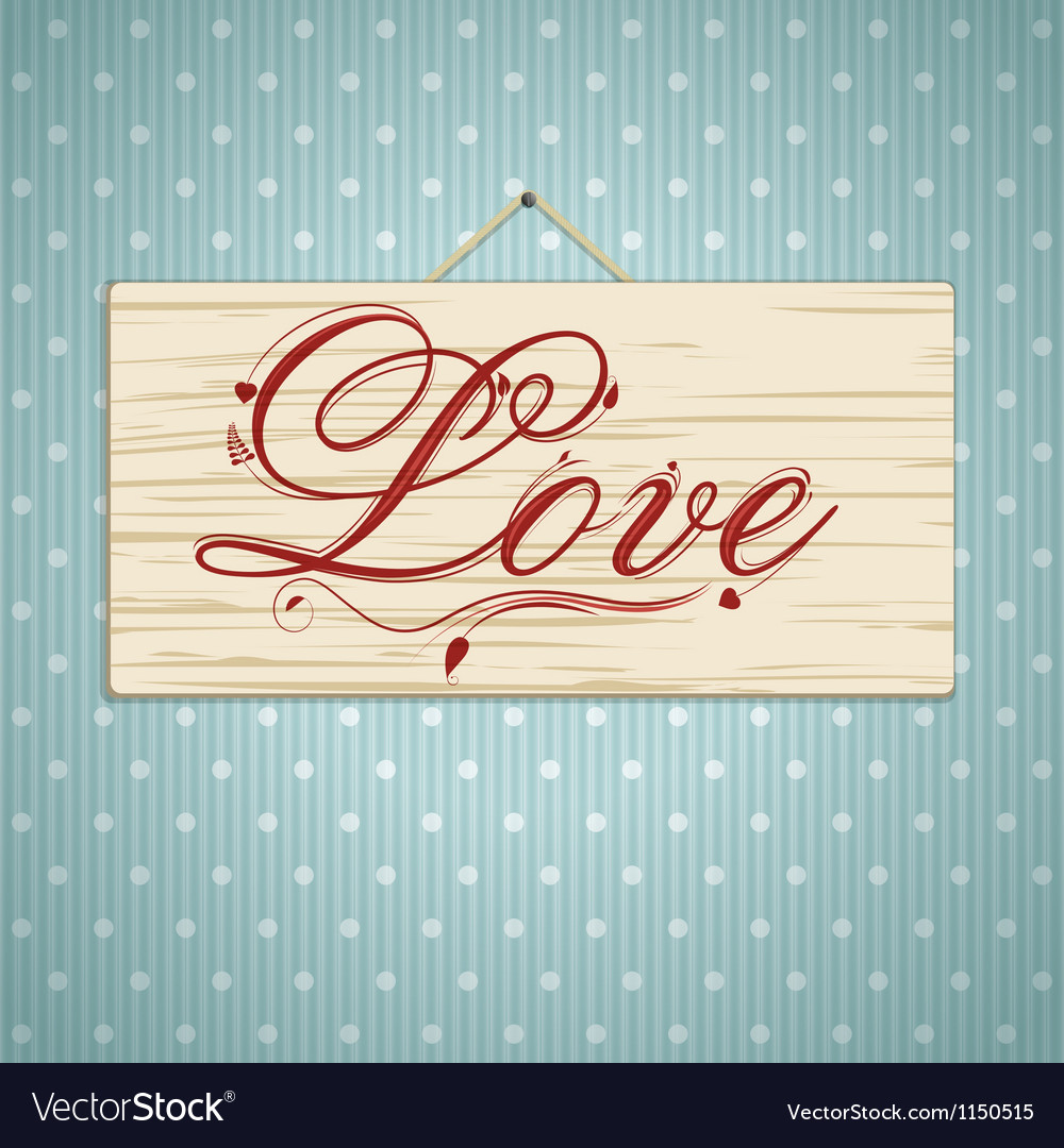 Love script on wood vector image